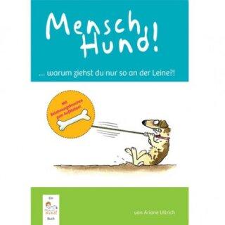 Buch MenschHund! ....warum ziehst du nur so an der Leine?!