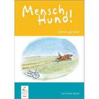 Buch MenschHund! ...komm zurück!